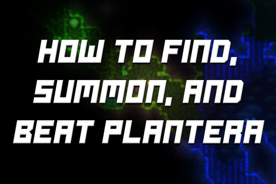 How To Fight Plantera